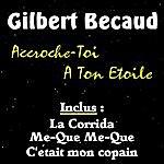 Gilbert Bécaud Accroche-Toi A Ton Etoile