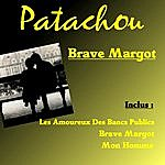 Patachou Brave Margot