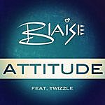 Blaise Attitude (Feat. Twizzle)