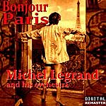Michel Legrand Bonjour Paris (Remastered)