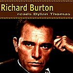 Richard Burton Richard Burton Reads Dylan Thomas