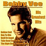Bobby Vee Bobby Vee His Greatest Hits