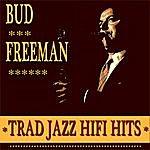 Bud Freeman Bud Freeman Trad Jazz Hifi Hits
