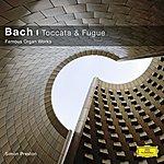 Simon Preston Bach, J.S.: Toccata & Fuge