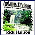 Rick Hanson Back Into The Mainstream