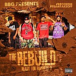 BBG The Rebuild Ready For Buisness 3