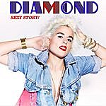Diamond Sexy Story - Single
