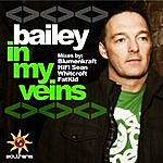 Bailey In My Veins