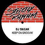 DJ Sneak Keep On Groovin'
