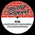 Wink Higher State Of Consciousness (The European Remixes)