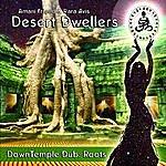 Desert Dwellers Downtemple Dub: Roots