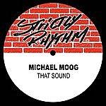 Michael Moog That Sound