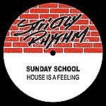 Sunday School House Is A Feeling