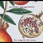 Loreena McKennitt A Winter Garde: Five Songs For The Season (Canada)