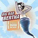Disciples Of Ursula Big Band Big Bad Bertha