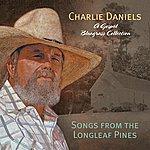 Charlie Daniels Songs Of The Longleaf Pines