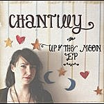 Chantilly Up To The Moon Ep