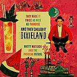 Matty Matlock And They Called It Dixieland
