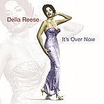 Della Reese It's Over Now