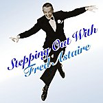 Fred Astaire Stepping Out With Fred Astaire