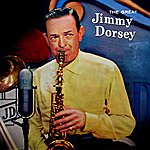 Jimmy Dorsey The Great Jimmy Dorsey