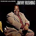 Jimmy Rushing Rushing Lullabies