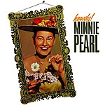 Minnie Pearl Howdy!