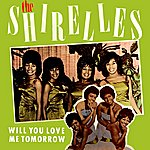 The Shirelles Will You Love Me Tomorrow