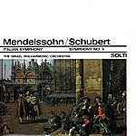 "Israel Philharmonic Orchestra Mendelssohn: Symphony No. 4 In A Major, Op 90 ""Italian"" / Schubert: Symphony No. 5 In B Flat Major"