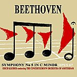 Concertgebouw Orchestra of Amsterdam Beethoven Symphony No.5 In C Minor