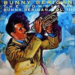 Bunny Berigan The Complete Bunny Berigan Volume 3
