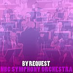 NBC Symphony Orchestra By Request