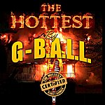 G-Ball The Hottest
