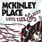 Mckinley Place Love Luck & Lust