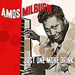 Amos Milburn Just One More Drink