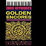 Eddie Heywood Golden Encores