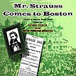 Boston Promenade Orchestra Mr Strauss Comes To Boston
