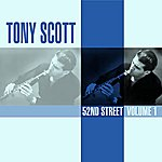 Tony Scott 52nd Street Volume 1