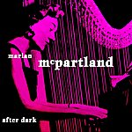Marian McPartland After Dark