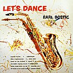 Earl Bostic Let's Dance With Earl Bostic