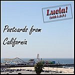 Lucia Postcards From California (Feat. L.D.P)