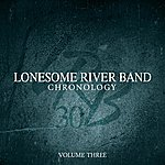 Lonesome River Band Chronology - Volume Three