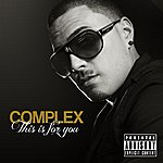Complex This Is For You - Single