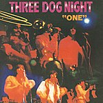 Three Dog Night One