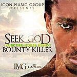 Bounty Killer Seek God Remix - Single