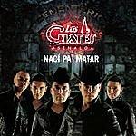 Los Cuates De Sinaloa Nací Pa' Matar