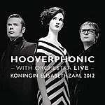 Hooverphonic With Orchestra Live