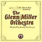 The Glenn Miller Orchestra The Legendary Direct To Disc Sessions