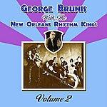 New Orleans Rhythm Kings George Brunis With The New Orleans Rhythm Kings: Volume 2