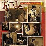Hi Tide The Studio Center Sessions